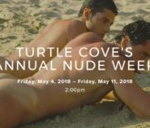 Turtle Cove's Annual Nude Week – 4 to 11 May 2018 – Queensland